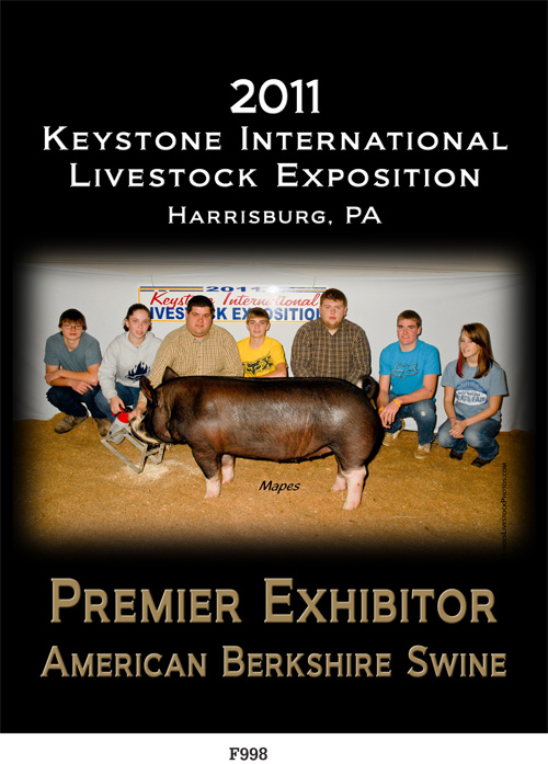 2011 Keystone International Livestock Exposition Harrisburg, PA Premier Exhibitor American Berkshire Swine